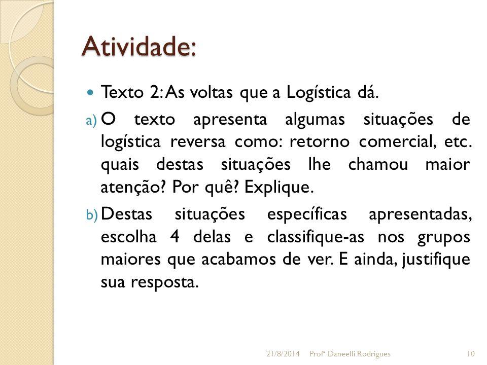 Atividade: Texto 2: As voltas que a Logística dá.