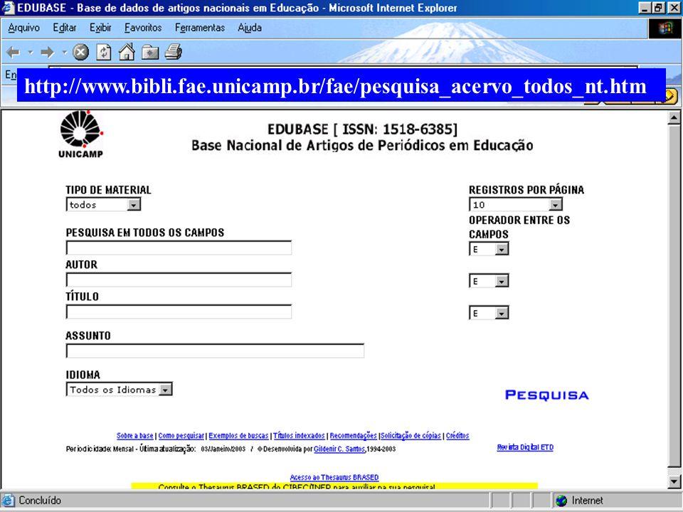 http://www.bibli.fae.unicamp.br/fae/pesquisa_acervo_todos_nt.htm (c) GCS, 2003