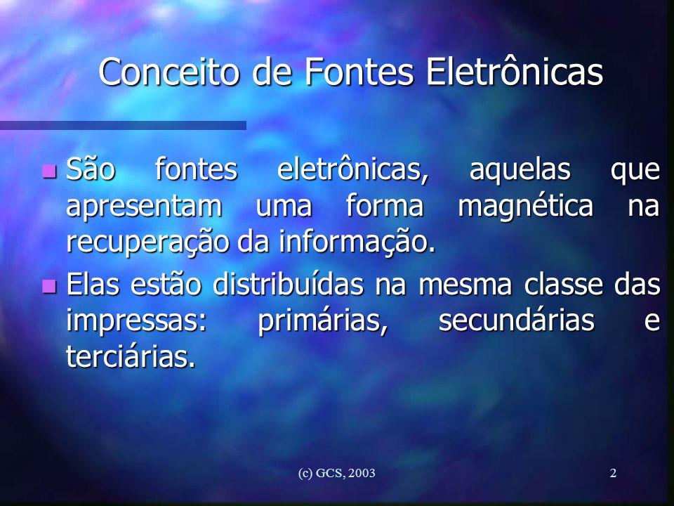 Conceito de Fontes Eletrônicas