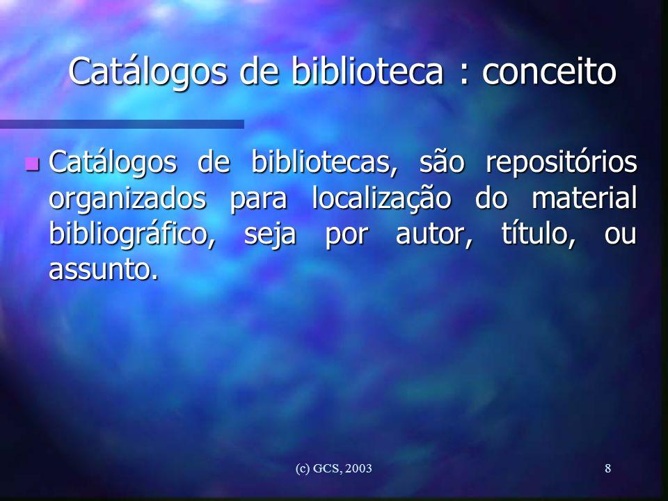Catálogos de biblioteca : conceito