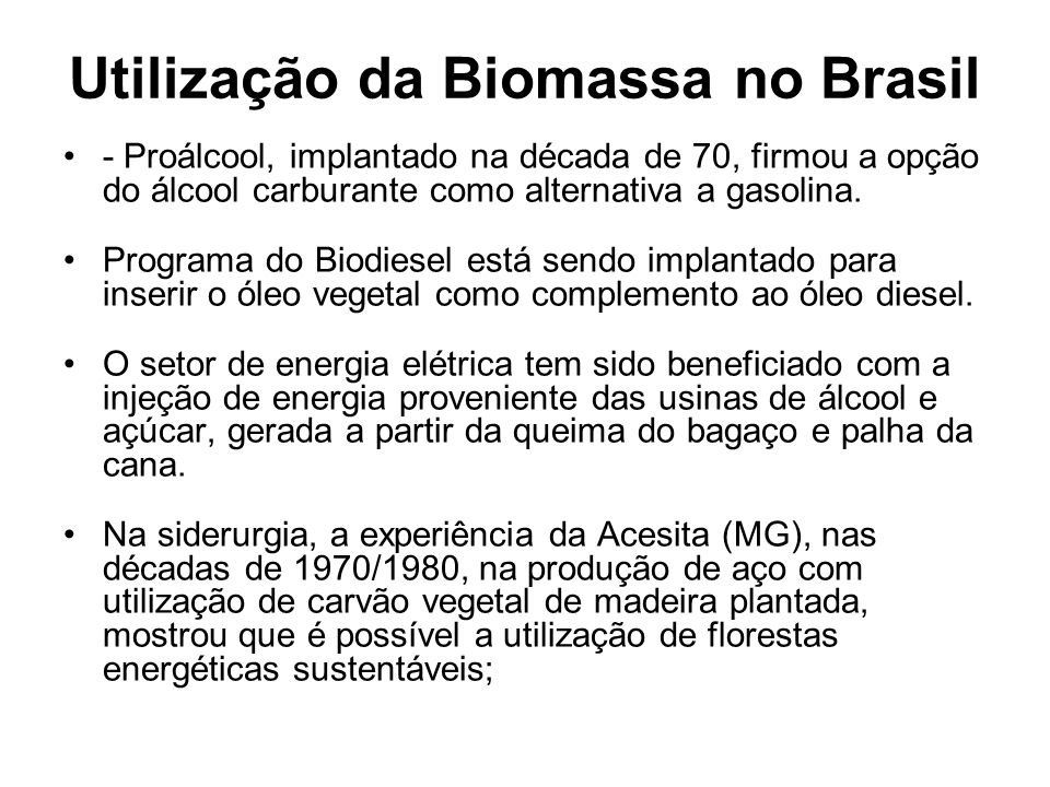 Utilização da Biomassa no Brasil