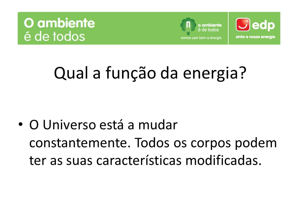 Qual a função da energia