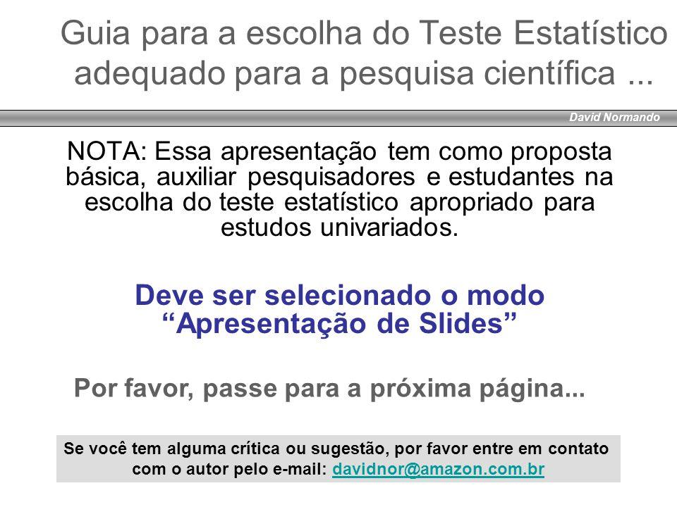 David Normando Guia para a escolha do Teste Estatístico adequado para a pesquisa científica ...