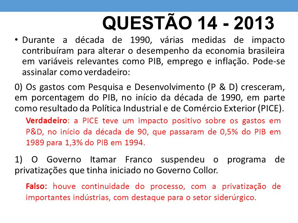 QUESTÃO 14 - 2013
