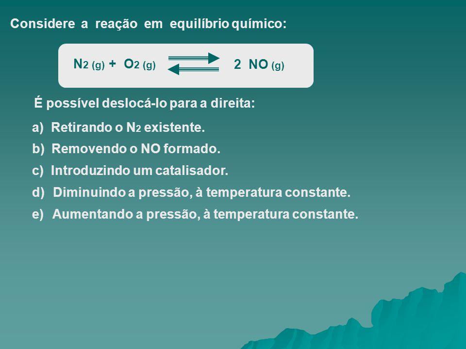 Considere a reação em equilíbrio químico:
