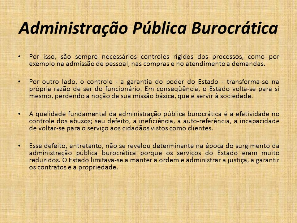 Administração Pública Burocrática