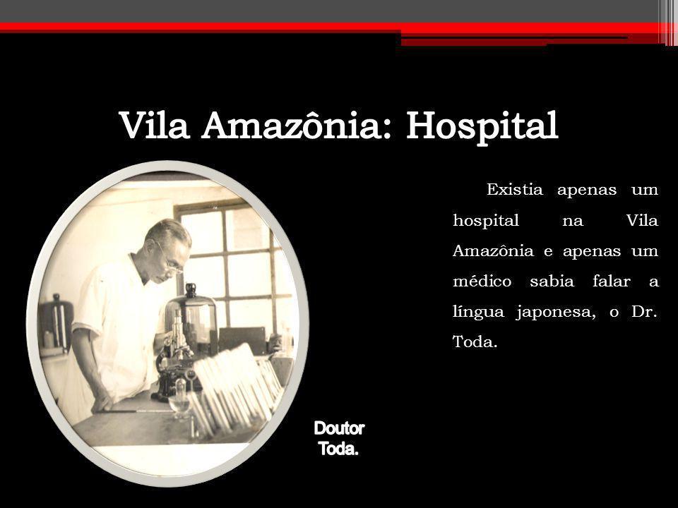Vila Amazônia: Hospital