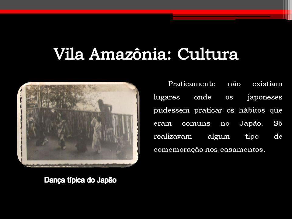 Vila Amazônia: Cultura