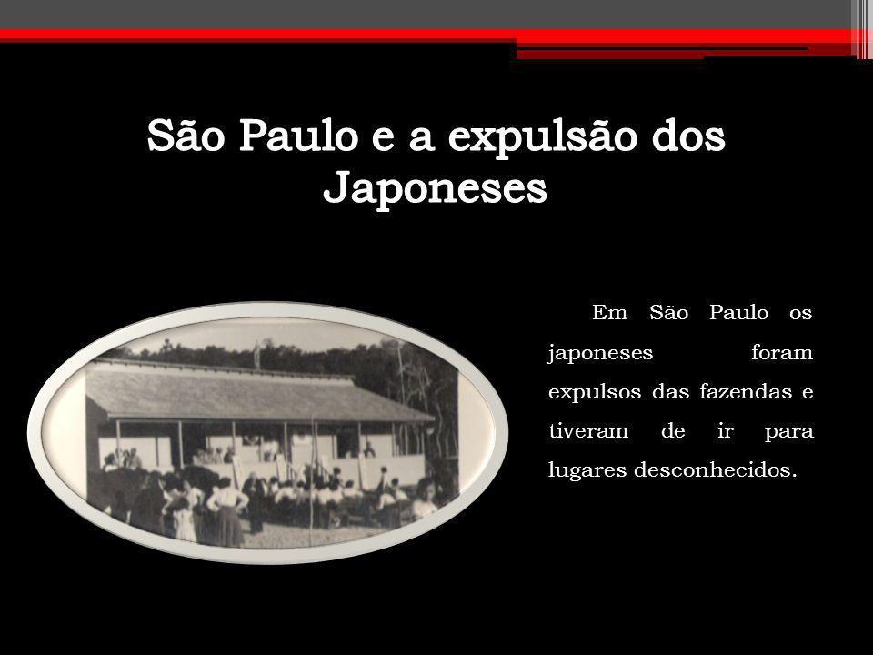 São Paulo e a expulsão dos Japoneses