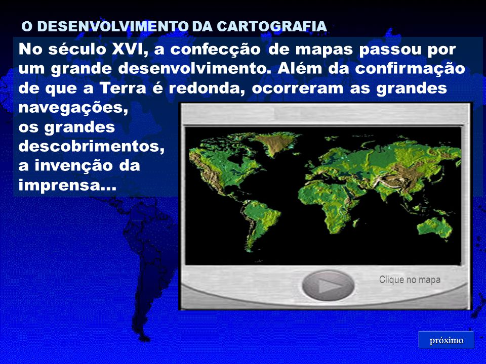 O DESENVOLVIMENTO DA CARTOGRAFIA