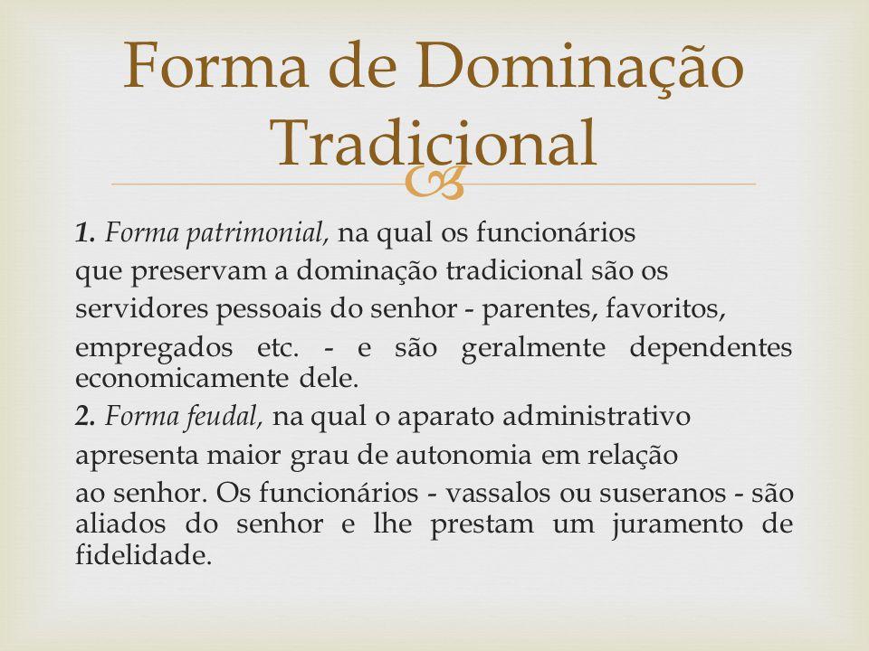 Forma de Dominação Tradicional