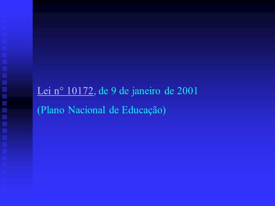 Lei n° 10172, de 9 de janeiro de 2001 (Plano Nacional de Educação)