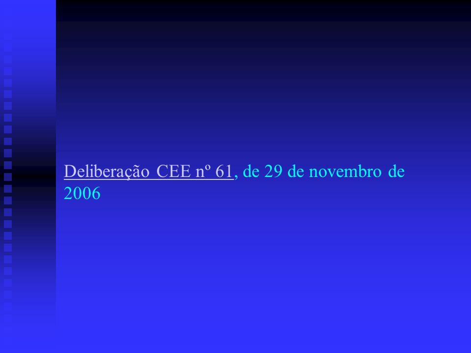 Deliberação CEE nº 61, de 29 de novembro de 2006