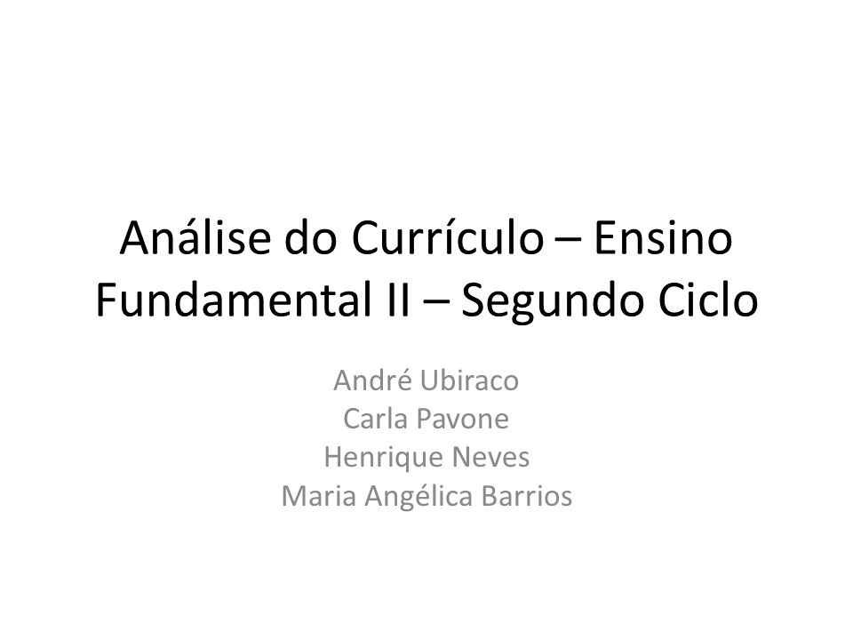 Análise do Currículo – Ensino Fundamental II – Segundo Ciclo