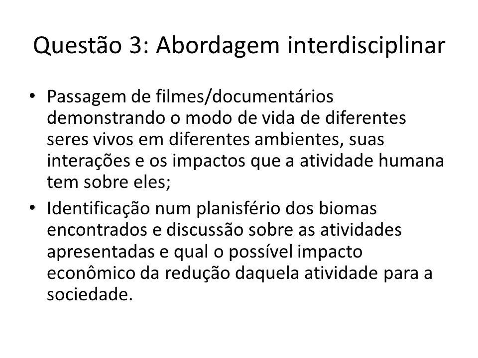 Questão 3: Abordagem interdisciplinar