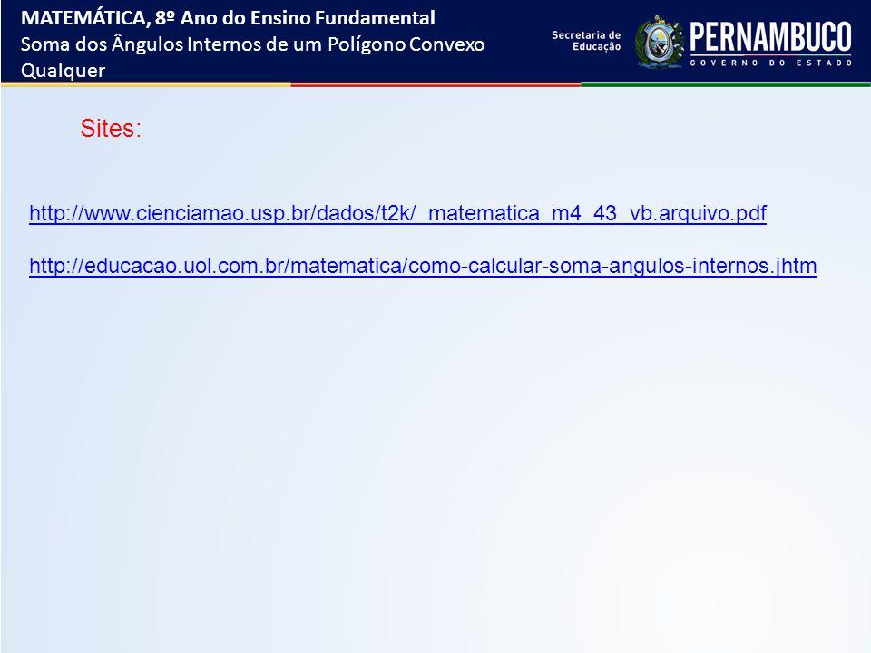 Sites: MATEMÁTICA, 8º Ano do Ensino Fundamental