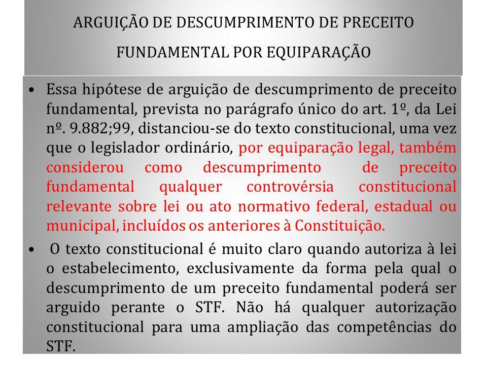 ARGUIÇÃO DE DESCUMPRIMENTO DE PRECEITO FUNDAMENTAL POR EQUIPARAÇÃO