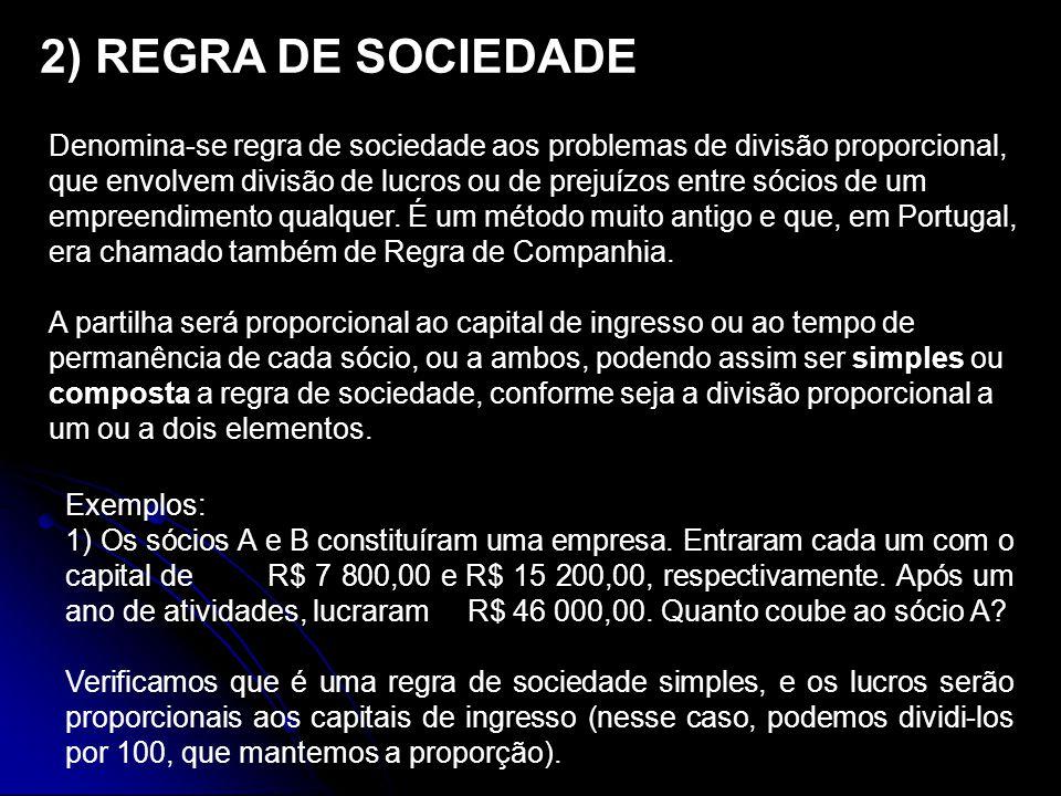 2) REGRA DE SOCIEDADE