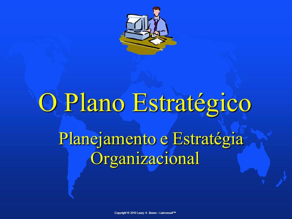 O Plano Estratégico Planejamento e Estratégia Organizacional