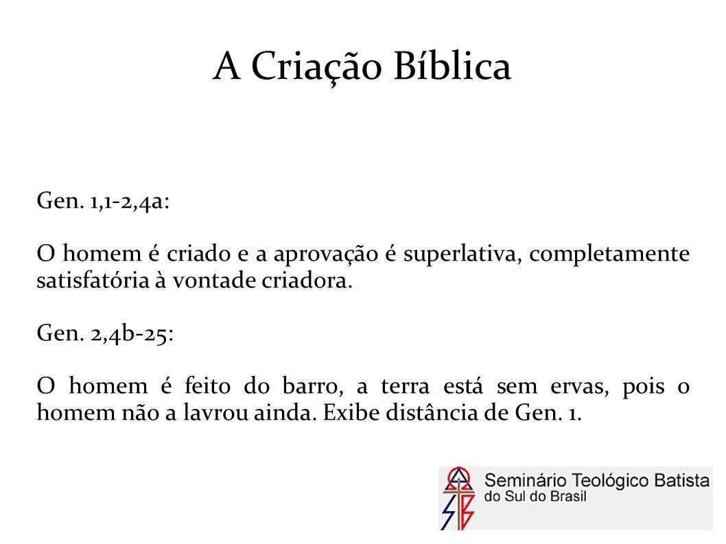A Criação Bíblica Gen. 1,1-2,4a: