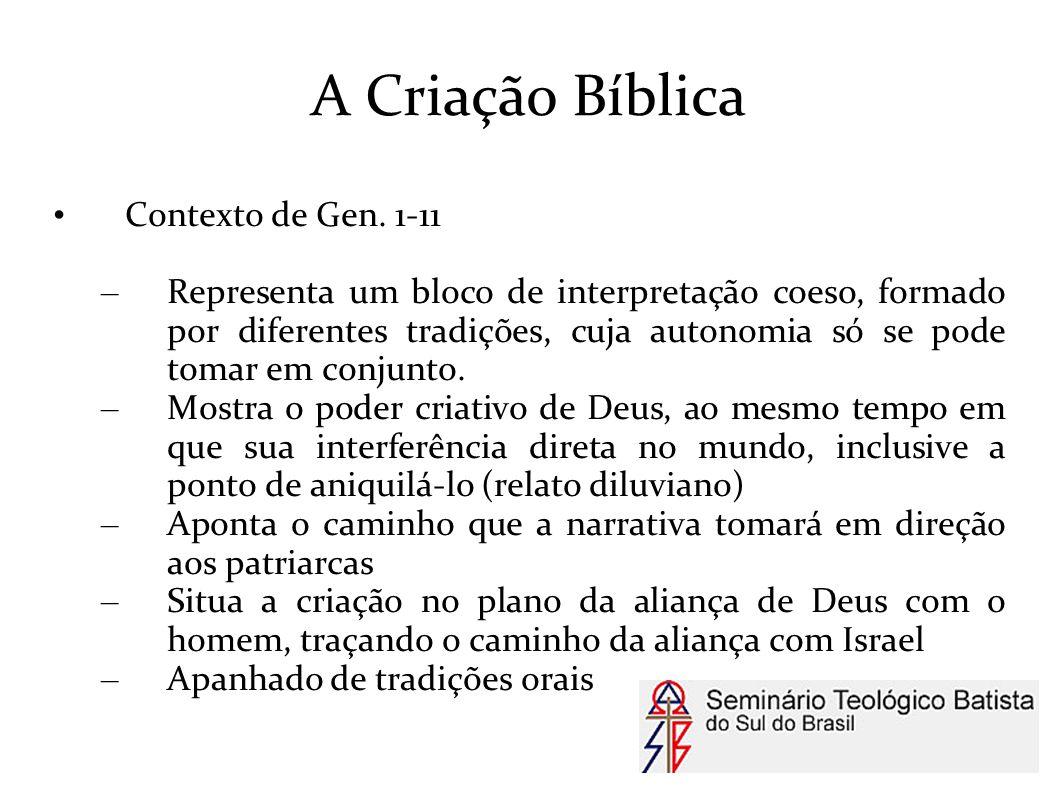 A Criação Bíblica Contexto de Gen. 1-11