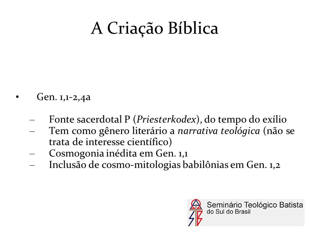 A Criação Bíblica Gen. 1,1-2,4a