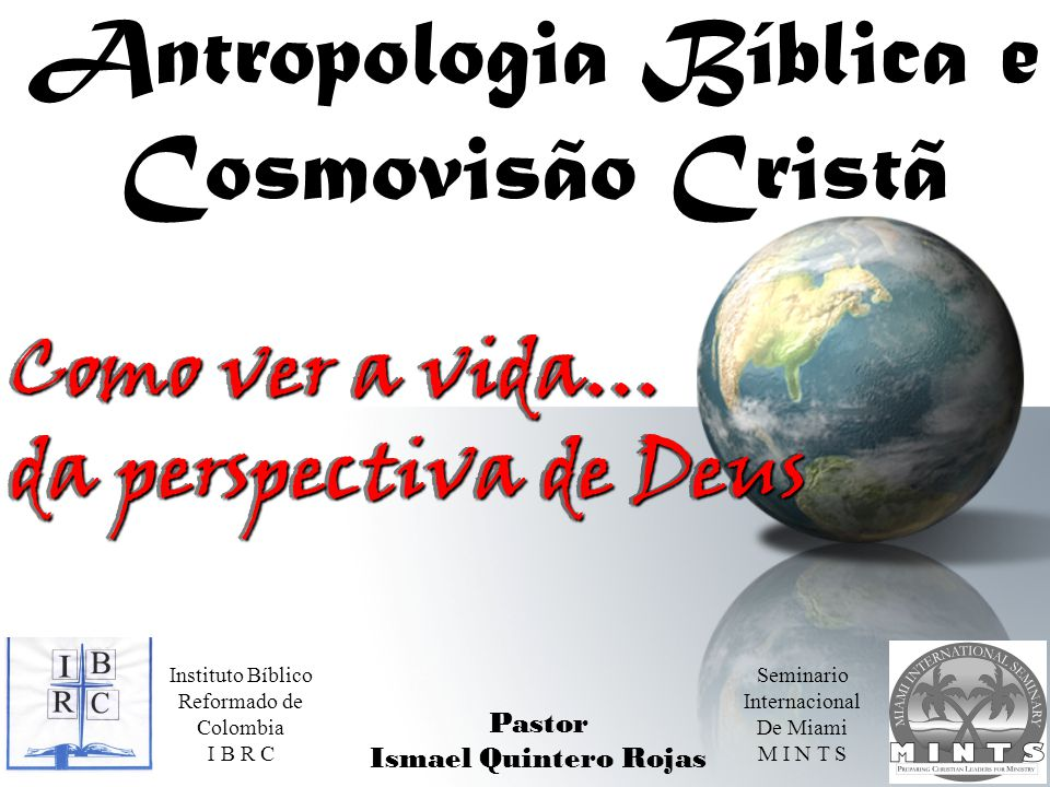 Antropologia Bíblica e Cosmovisão Cristã