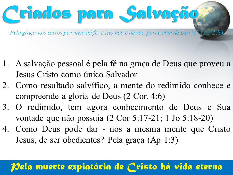 Pela muerte expiatória de Cristo há vida eterna