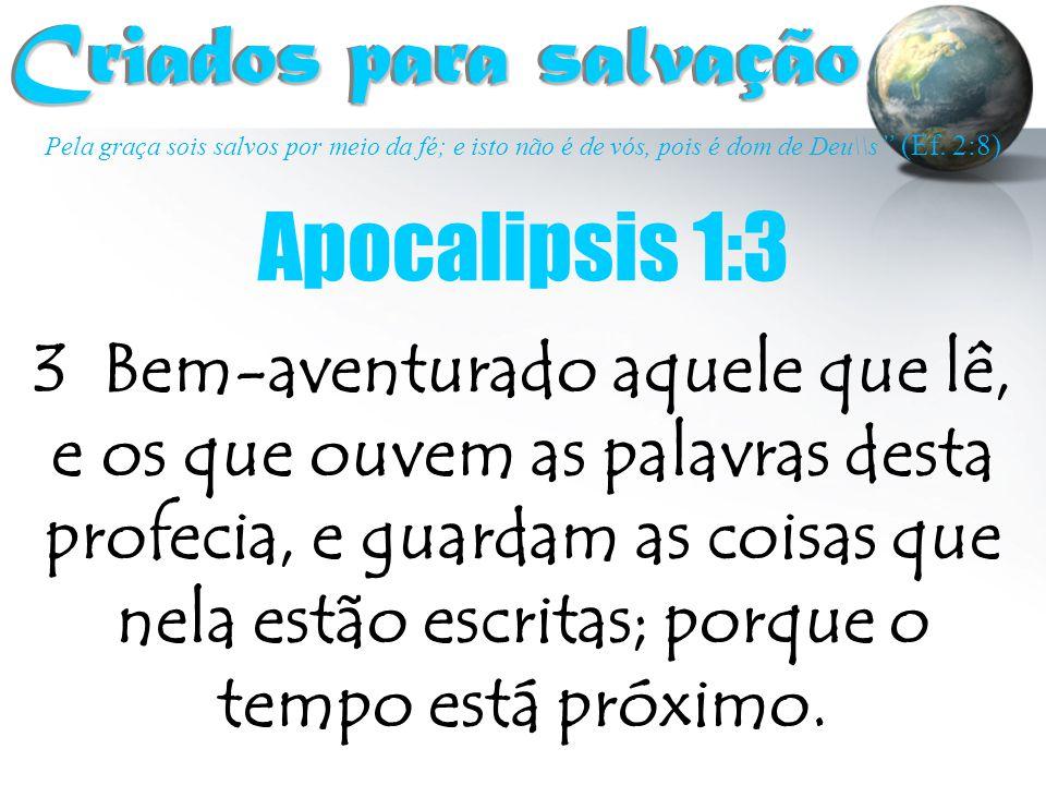 Criados para salvação Apocalipsis 1:3