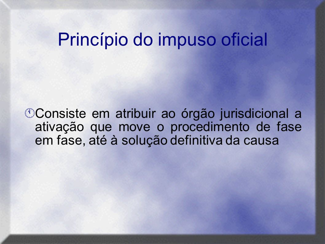 Princípio do impuso oficial