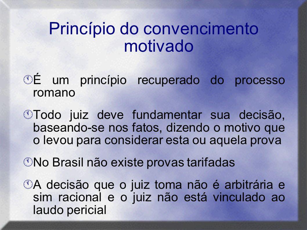 Princípio do convencimento motivado