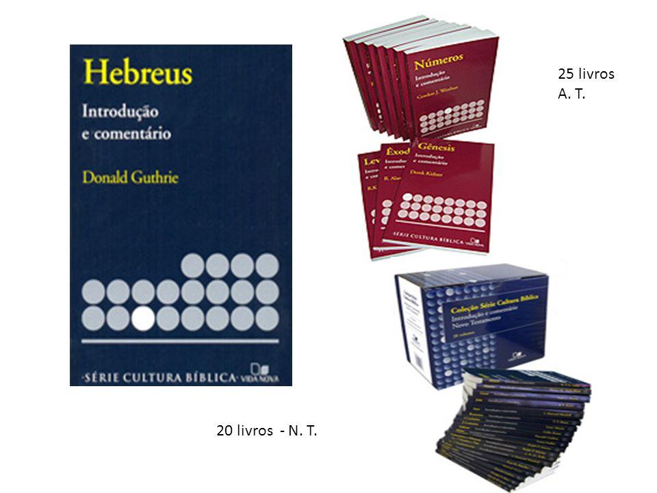 25 livros A. T. 20 livros - N. T.