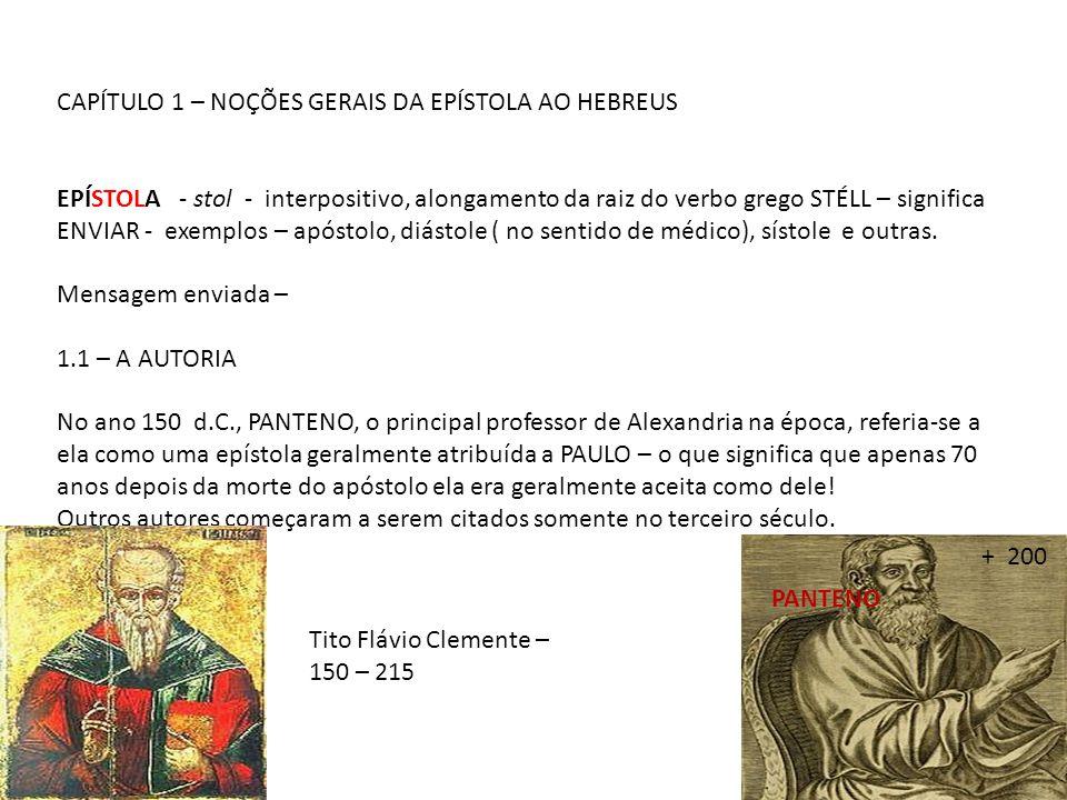 CAPÍTULO 1 – NOÇÕES GERAIS DA EPÍSTOLA AO HEBREUS