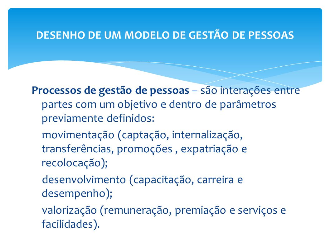DESENHO DE UM MODELO DE GESTÃO DE PESSOAS