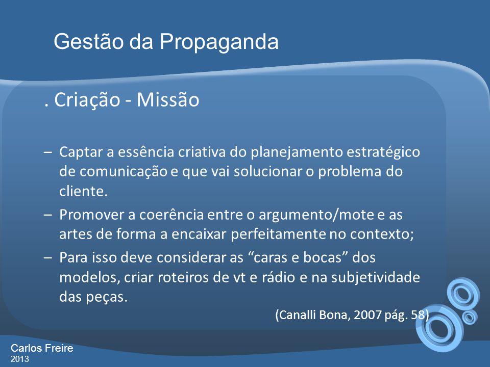 Gestão da Propaganda . Criação - Missão
