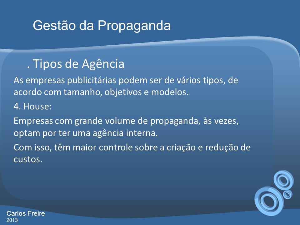 Gestão da Propaganda . Tipos de Agência