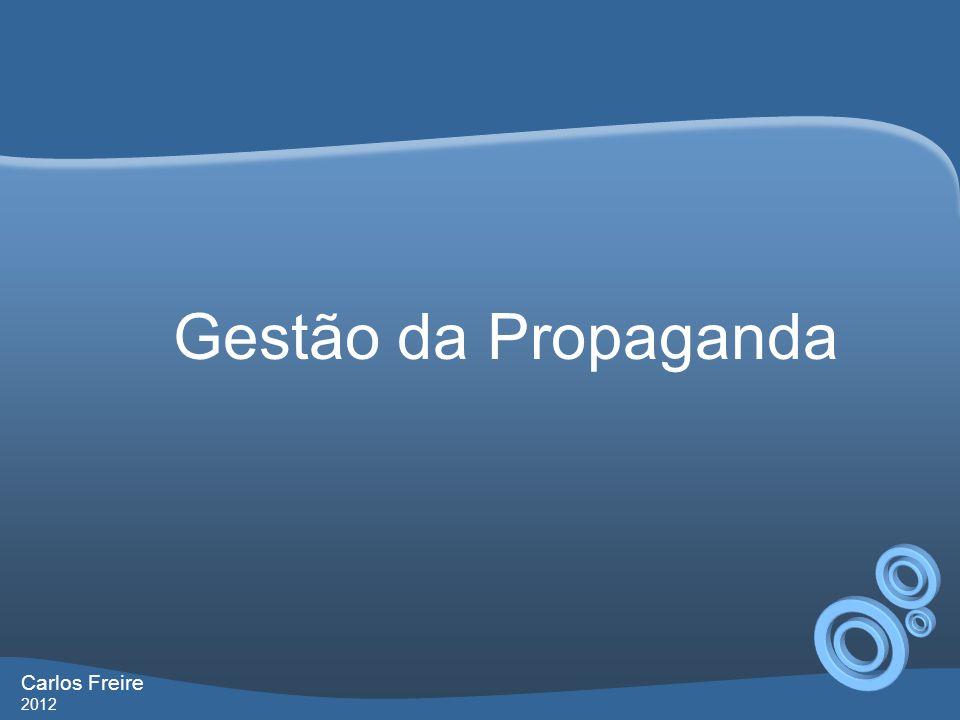 Gestão da Propaganda Carlos Freire 2012