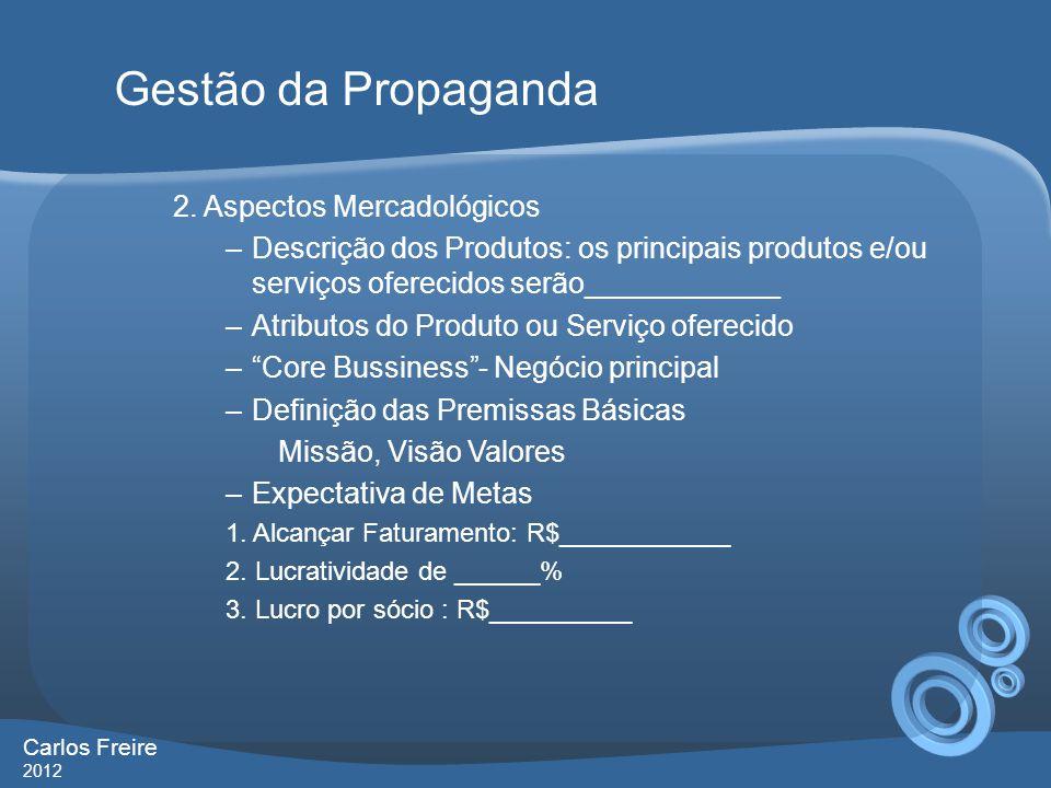 Gestão da Propaganda 2. Aspectos Mercadológicos
