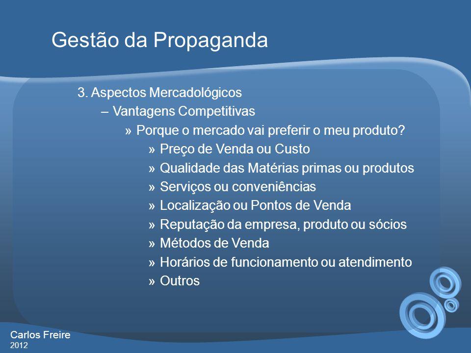 Gestão da Propaganda 3. Aspectos Mercadológicos Vantagens Competitivas
