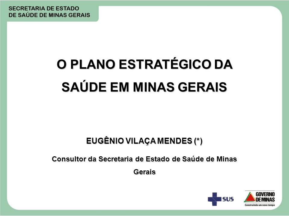 O PLANO ESTRATÉGICO DA SAÚDE EM MINAS GERAIS