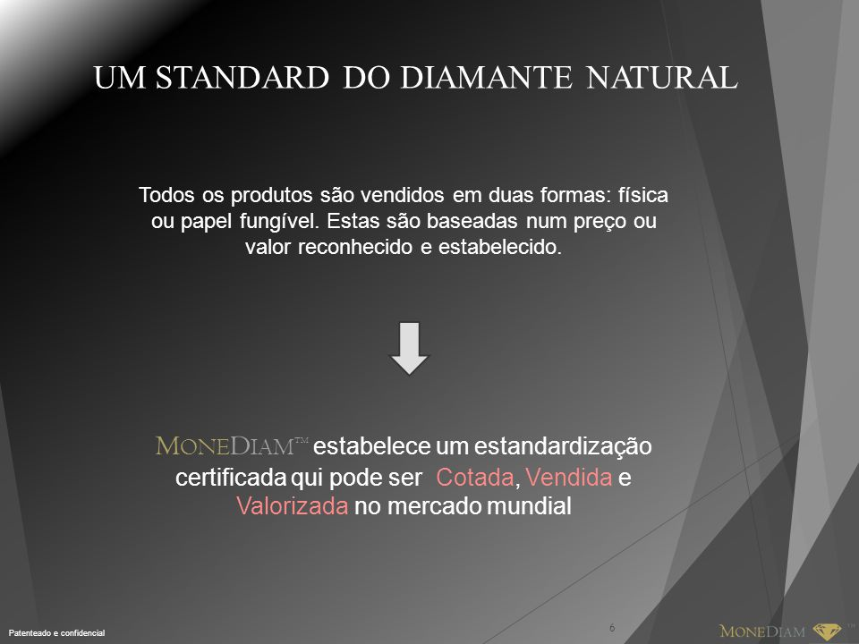 UM STANDARD DO DIAMANTE NATURAL