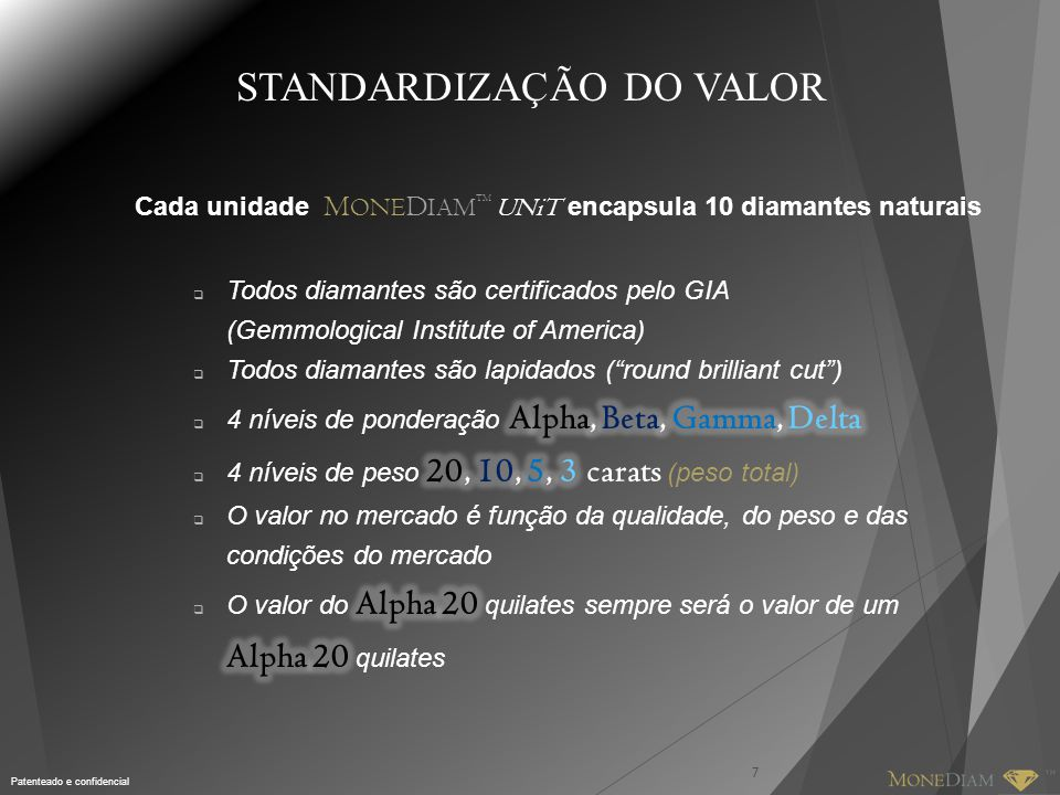 STANDARDIZAÇÃO DO VALOR