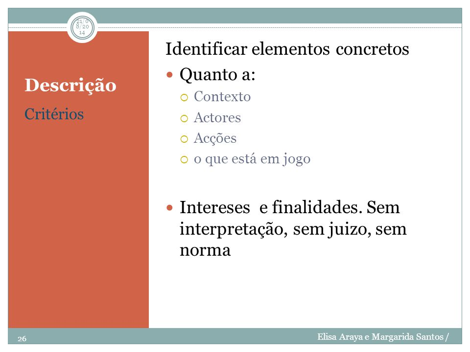Descrição Identificar elementos concretos Quanto a: