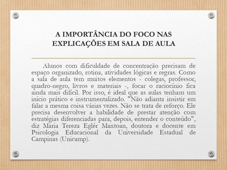 A IMPORTÂNCIA DO FOCO NAS EXPLICAÇÕES EM SALA DE AULA