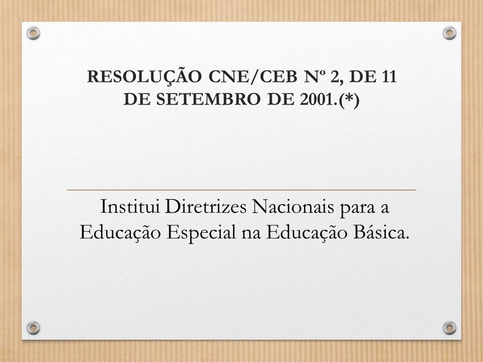RESOLUÇÃO CNE/CEB Nº 2, DE 11 DE SETEMBRO DE 2001.(*)