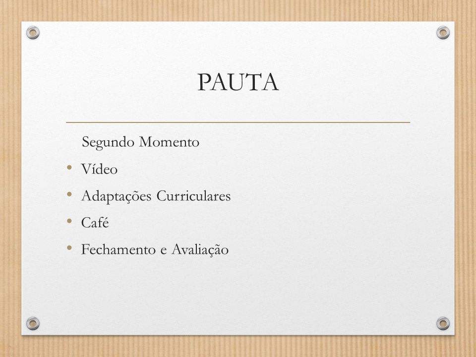 PAUTA Segundo Momento Vídeo Adaptações Curriculares Café