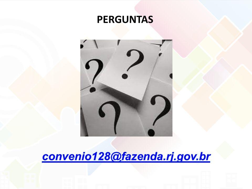 PERGUNTAS convenio128@fazenda.rj.gov.br