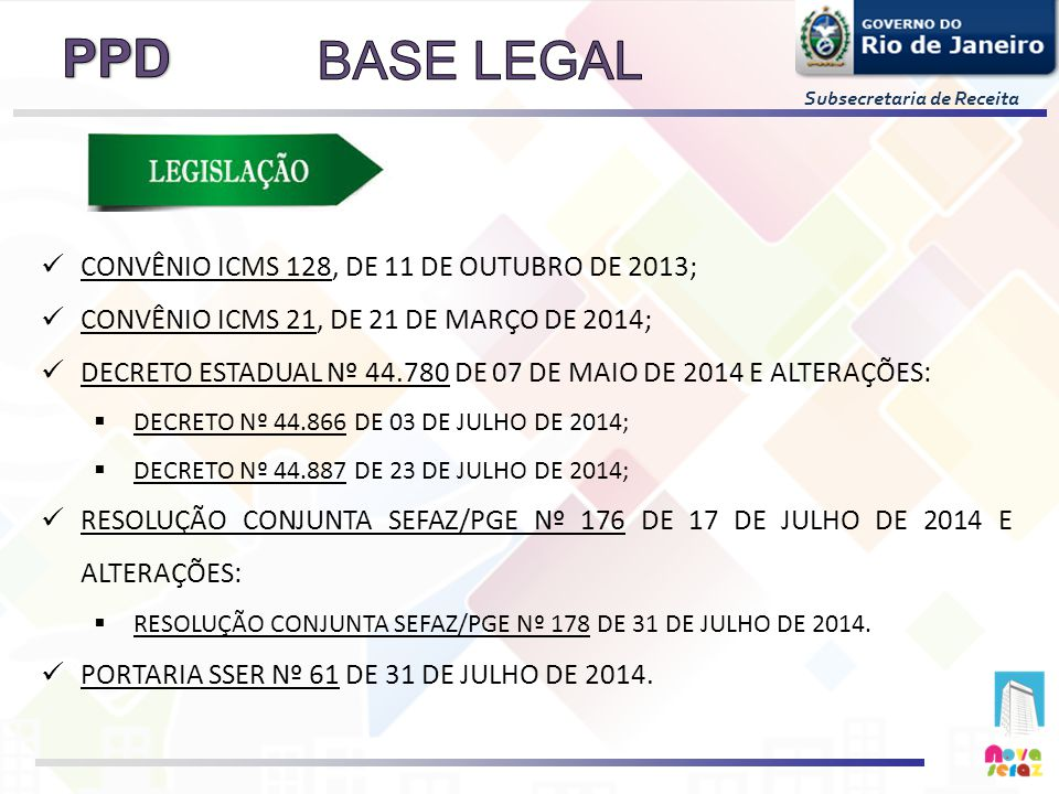BASE LEGAL CONVÊNIO ICMS 128, DE 11 DE OUTUBRO DE 2013;