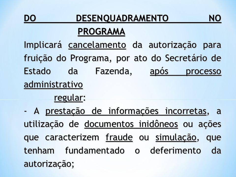 DO DESENQUADRAMENTO NO PROGRAMA