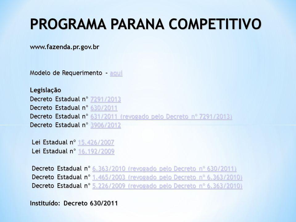 PROGRAMA PARANA COMPETITIVO www. fazenda. pr. gov